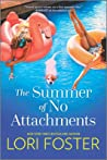 The Summer of No Attachments (The Summer Friends, #2)