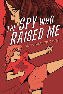 The Spy Who Raised Me