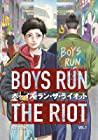 Boys Run the Riot, Vol. 1