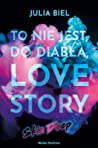 To nie jest, do diabła, love story. Skin Deep (LoveStory, #3)