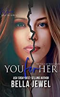 You for Her