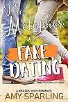 The Metaphor of Fake Dating (Brazos High Romance #4)