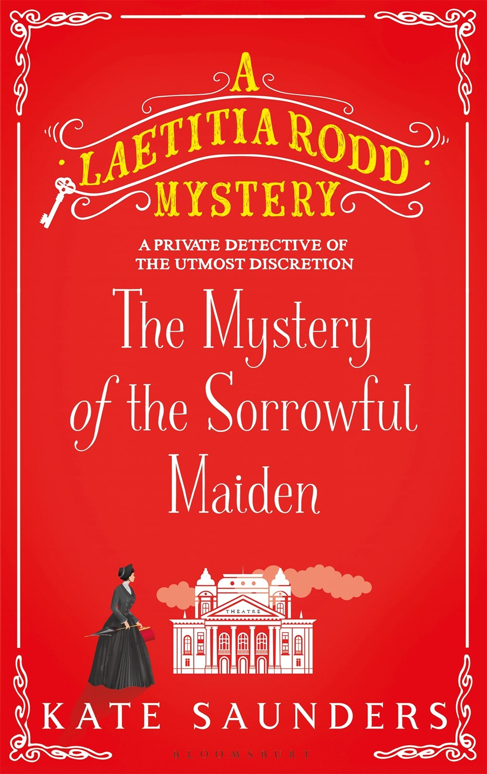 The Mystery of the Sorrowful Maiden (A Laetitia Rodd Mystery, #3)