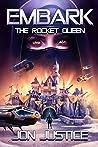The Rocket Queen: (EMBARK Book 5)