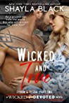 Wicked and True: Zyron & Tessa Part 2 (Wicked & Devoted, #4)