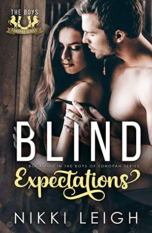 Blind Expectations  (The Boys of Tonopah #1)