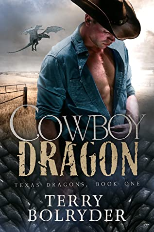 Cowboy Dragon (Texas Dragons, #1)