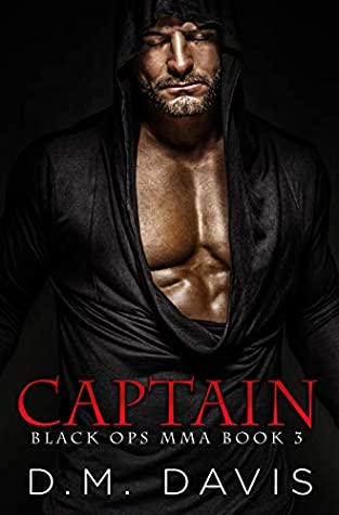 Captain (Black Ops MMA, #3)