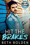 Hit the Brakes (Food Truck Warriors, #2)