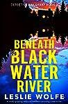 Beneath Blackwater River (Detective Kay Sharp #2)