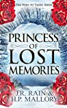 Princess of Lost Memories: Women's Epic Fantasy (Here to There Book 1)