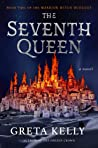 The Seventh Queen by Greta  Kelly