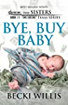 Bye, Buy Baby (The Sisters, Texas #11)