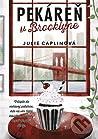 Pekáreň v Brooklyne (Romantické úteky, #2)