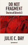 Do Not Fragment: Stories of Driesch 3