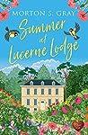Summer at Lucerne Lodge