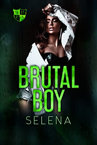 Brutal Boy (Willow Heights Prep Academy: The Exile Book 2)