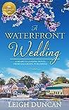 A Waterfront Wedding (Heart's Landing #3)