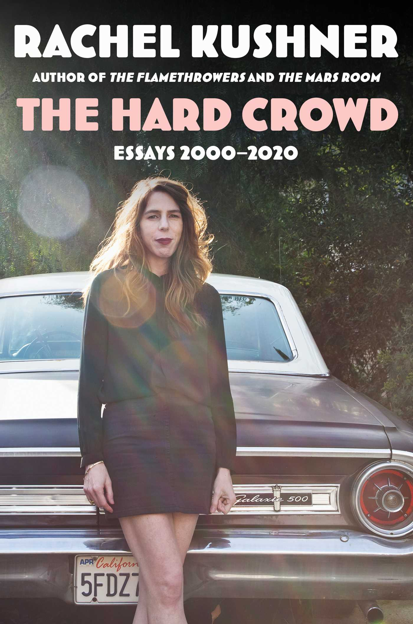 The Hard Crowd: Essays 2000-2020