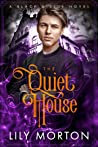The Quiet House (Black and Blue, #2)