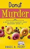 Donut Murder (Bite-sized Bakery #16)