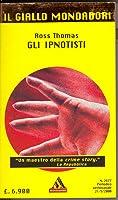 Gli ipnotisti (Arthur Case Wu, #3)