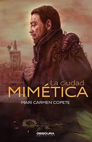 La ciudad mimética de Mari Carmen Copete Góngora