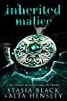 Inherited Malice: A Dark Secret Society Romance