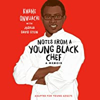 Notes from a Young Black Chef (Adapted for Young Adults)