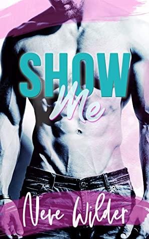 Show Me (Extracurricular Activities #3)