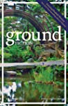 Ground Fiction: Vol. 2, Issue 1: Spring / Summer 2021