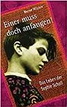 Einer muss doch anfangen!: Das Leben der Sophie Scholl ebook review