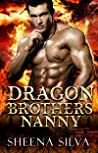 Dragon Brother's Nanny (Billionaire Dragon Shifter Brothers Book 1)