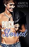 Rock Starred: Love My Way