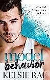 Model Behavior (Wrecked Roommates, #1)