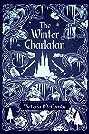 The Winter Charlatan (Storyteller's Series, #3)