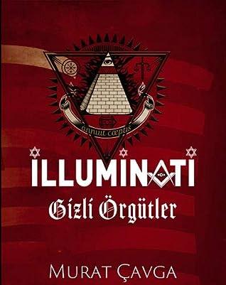 Illuminati - Gizli Örgütler