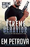 Xtreme Behavior (Xtreme Ops #3)