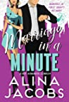 Marriage in a Minute: A Hot Romantic Comedy (Weddings in the City Book 3)