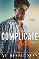 Complicate Me: The Good Ol' Boys