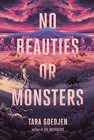 No Beauties or Monsters