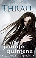 Thrall (Daughters of Lilith, #1)