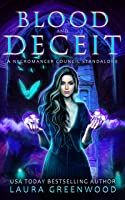 Blood and Deceit (Necromancer Council, #4)