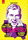 Voce Nao e Tao Esperto Quanto Pensa (Em Portugues do Brasil)