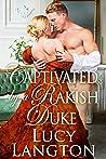 Captivated by a Rakish Duke