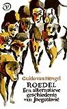 Roedel - Een alternatieve geschiedenis van Joegoslavië