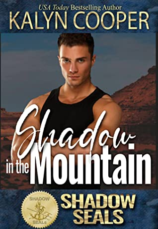 Shadow in the Mountain (Shadow SEALs #4)
