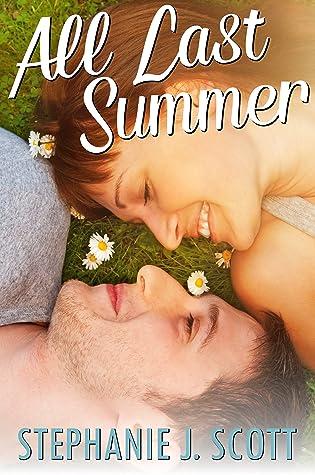 All Last Summer (Love on Summer Break, #1)
