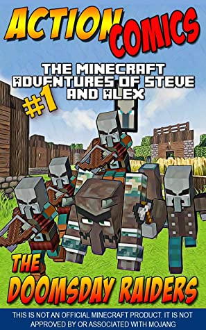 Action Comics: The Minecraft Adventures of Steve and Alex: The Doomsday Raiders – Part 1