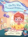 The Boy Who Illustrated Happiness